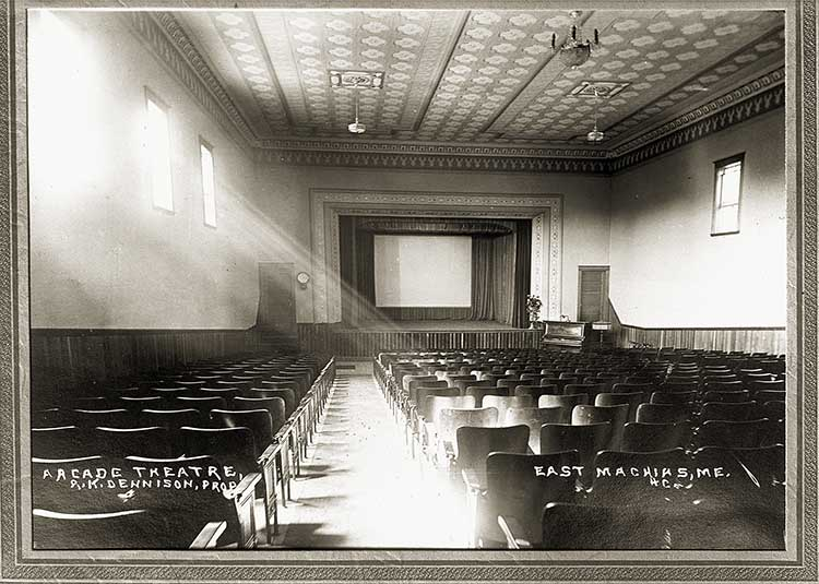 Arcade Theatre, R.K. Dennison, Prop., East Machias, Me.  4c.