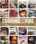 Cooking with Fire by Paula Maroux