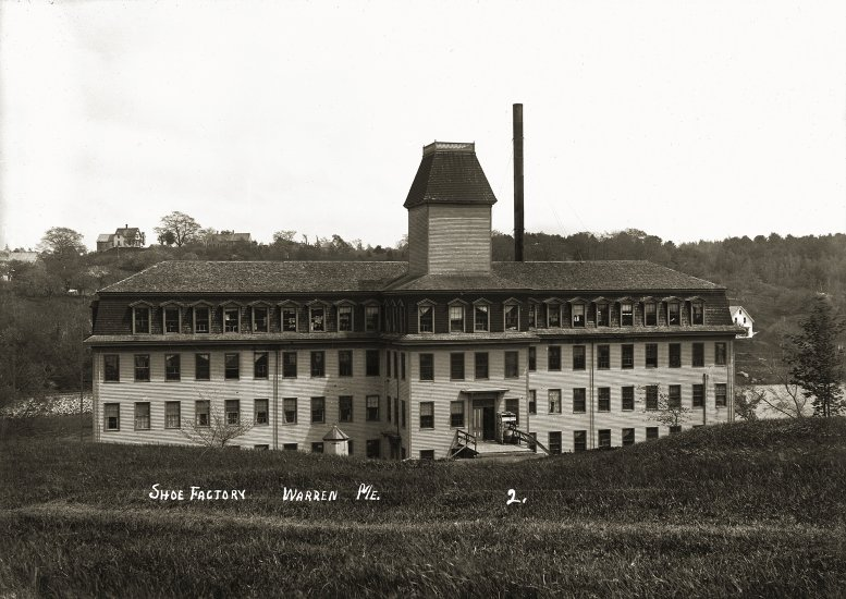 Shoe Factory, Warren, Me