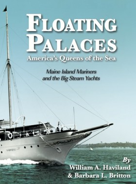 Floating Palaces: America's Queens of the Sea by William Haviland and Barbara (Greenlaw) Britton